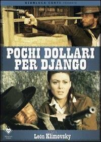 locandina del film POCHI DOLLARI PER DJANGO