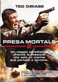 Presa Mortale 2 (2009)