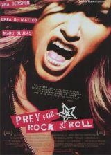 locandina del film PREY FOR ROCK & ROLL
