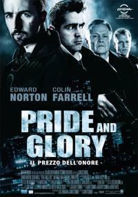 Pride And Glory – Il Prezzo Dell'Onore (2008)
