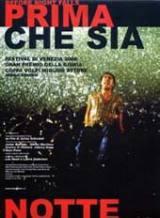 Prima Che Sia Notte (2000)