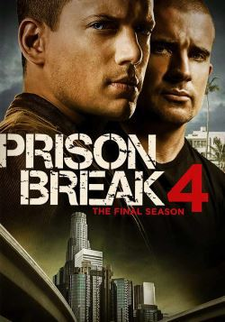 locandina del film PRISON BREAK - STAGIONE 4