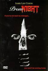 locandina del film PROM NIGHT: NON ENTRATE IN QUELLA CASA