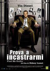 Prova A Incastrarmi (2006)
