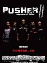 locandina del film PUSHER 2
