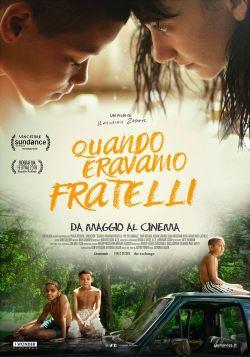 locandina del film QUANDO ERAVAMO FRATELLI