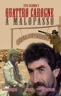 locandina del film QUATTRO CAROGNE A MALOPASSO