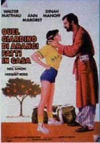 locandina del film QUEL GIARDINO DI ARANCI FATTI IN CASA