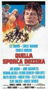 locandina del film QUELLA SPORCA DOZZINA