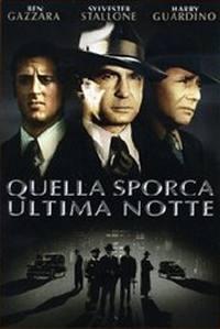 locandina del film QUELLA SPORCA ULTIMA NOTTE