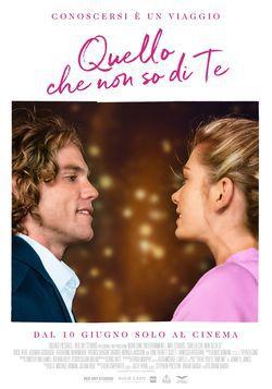 locandina del film QUELLO CHE NON SO DI TE