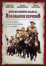 Quel Maledetto colpo Al Rio Grande Express (1973)