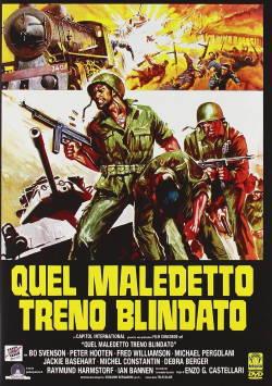 locandina del film QUEL MALEDETTO TRENO BLINDATO