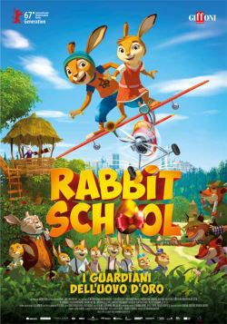 locandina del film RABBIT SCHOOL - I GUARDIANI DELL'UOVO D'ORO