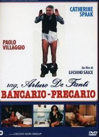 locandina del film RAG. ARTURO DE FANTI, BANCARIO PRECARIO
