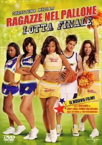 Ragazze Nel Pallone 5 – Lotta Finale (2009)