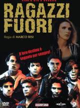 Ragazzi Fuori (1990)