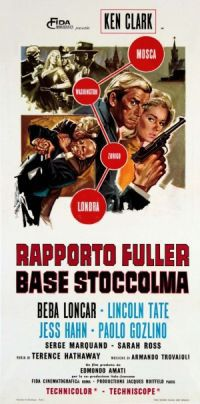locandina del film RAPPORTO FULLER, BASE STOCCOLMA (IL COMPLOTTO)