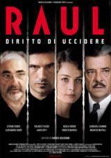 locandina del film RAUL - DIRITTO DI UCCIDERE