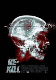 locandina del film RE-KILL