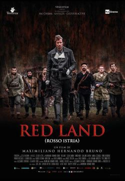 locandina del film RED LAND (ROSSO ISTRIA)