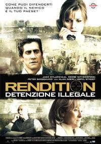 Rendition – Detenzione Illegale (2007)