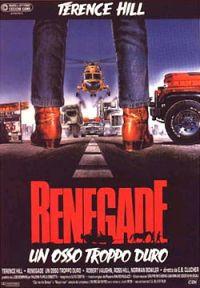 Renegade – Un Osso Troppo Duro (1987)
