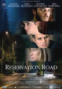 locandina del film RESERVATION ROAD