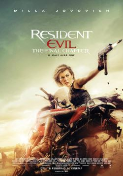 locandina del film RESIDENT EVIL: THE FINAL CHAPTER