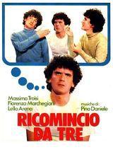 Ricomincio da Tre (1981)