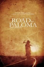 locandina del film ROAD TO PALOMA