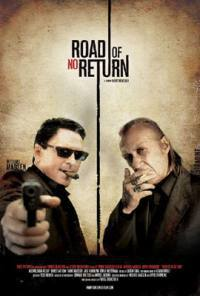 Road Of No Return (2010)