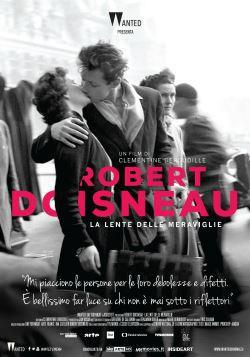 locandina del film ROBERT DOISNEAU - LA LENTE DELLE MERAVIGLIE