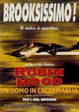 locandina del film ROBIN HOOD - UN UOMO IN CALZAMAGLIA
