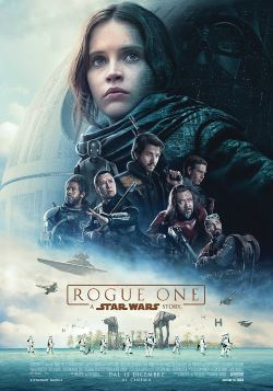 locandina del film ROGUE ONE: A STAR WARS STORY