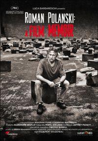 locandina del film ROMAN POLANSKI: A FILM MEMOIR