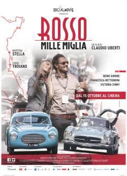 locandina del film ROSSO MILLE MIGLIA