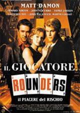 locandina del film ROUNDERS - IL GIOCATORE