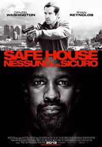 Safe House  – Nessuno E' Al Sicuro (2011)