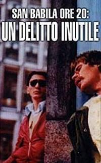 San Babila Ore 20: Delitto Inutile (1976)
