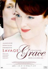 locandina del film SAVAGE GRACE
