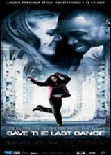 locandina del film SAVE THE LAST DANCE