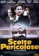locandina del film SCELTE PERICOLOSE