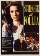 Schegge Di Follia (1989)