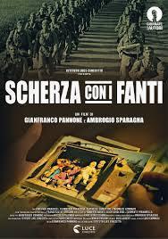 locandina del film SCHERZA CON I FANTI