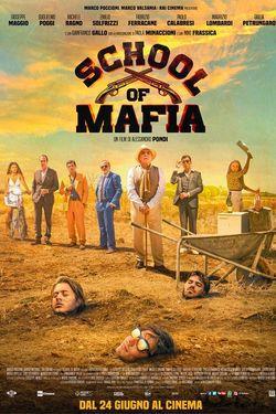 locandina del film SCHOOL OF MAFIA