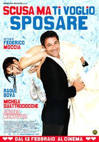 Scusa Ma Ti Voglio Sposare (2009)