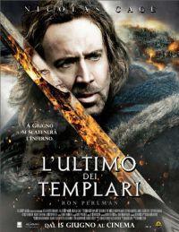 locandina del film L'ULTIMO DEI TEMPLARI (2011)