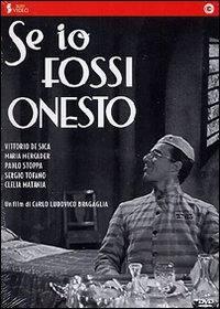locandina del film SE IO FOSSI ONESTO
