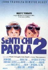 locandina del film SENTI CHI PARLA 2